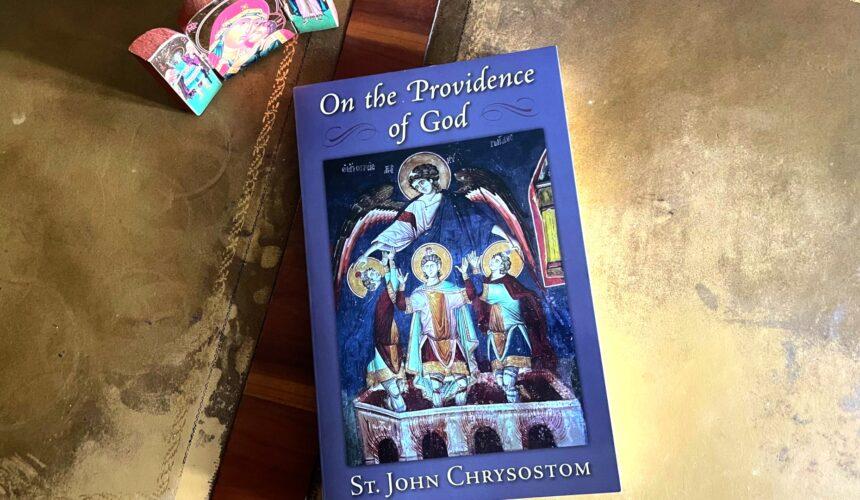St. John Chrysostom on Why Evil Men, Demons, and the Devil are Permitted